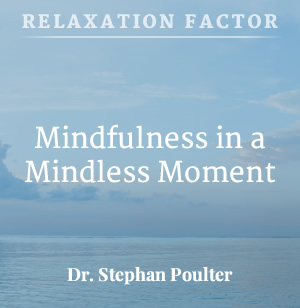 MP3_001-001-mindfulness-in-a-mindless-moment11