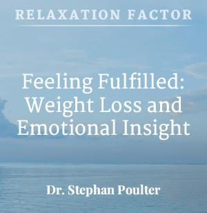 MP3_001-004-feeling-fulfilled-weight-loss-and-emotional-insight11